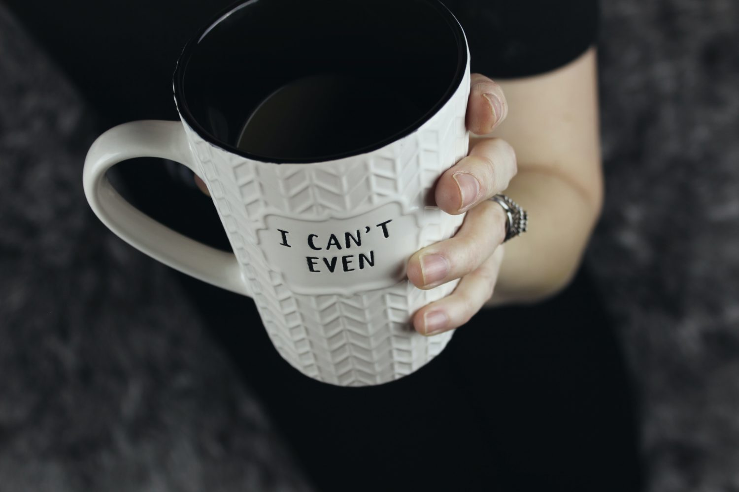 mug that says can't even